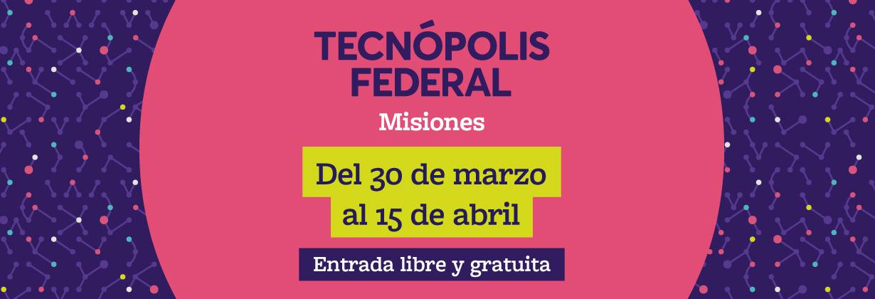 TecnopolisFederalMisiones
